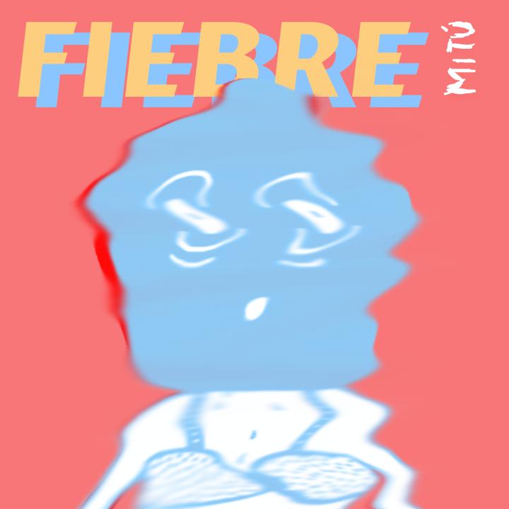 Ajabu Mitú Fiebre Single Cover